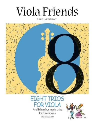 8 Small Trios for violas: Short pieces for 3 viola players (Violin Friends) (Volume 1)