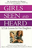 Girls Seen and Heard, Sondra Forsyth and Ms. Foundation for Women Staff, 087477926X