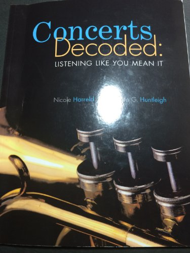 Concerts Decoded: Listening Like You Mean It