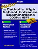 Arco Mastering the Catholic High School Entrance Examinations 2001 (MASTER THE CATHOLIC HIGH SCHOOL ENTRANCE EXAMINATIONS)