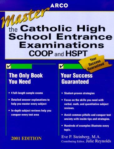 Arco Mastering the Catholic High School Entrance Examinations 2001 (MASTER THE CATHOLIC HIGH SCHOOL ENTRANCE EXAMINATIONS)