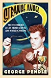 Front cover for the book Strange Angel: The Otherworldly Life of Rocket Scientist John Whiteside Parsons by George Pendle