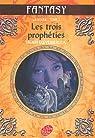 La Moïra, Tome 3 : Les trois prophéties par Loevenbruck