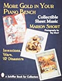 More Gold in Your Piano Bench, Marion Short, 0764300121