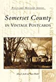 Somerset  County  in  Vintage  Postcards   (MD)  (Postcard  History  Series)