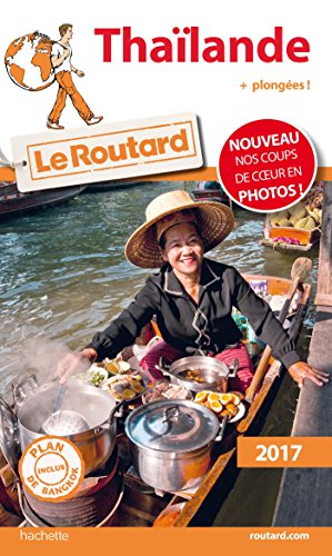 guide du routard thailande 2017: + plongées french edition