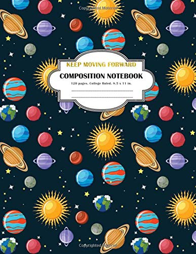 Download Composition Notebook Keep Moving Forward: College Ruled and 120 Lined pages notebook PDF