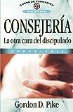 Consejería, la otra cara del discipulado (Spanish Edition)