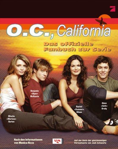 O.C., California - Das offizielle Fanbuch