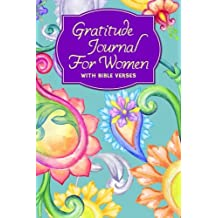 Gratitude Journal For Women With Bible Verses: A 5-Minute Journal For The Busy Woman - Paisley & Flowers