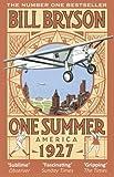 One Summer: America 1927 by Bill Bryson (2014-05-22)