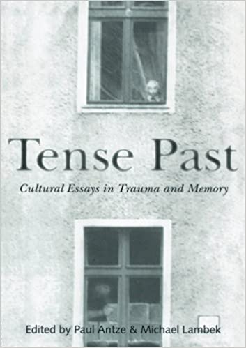 com tense past cultural essays in trauma and memory  tense past cultural essays in trauma and memory 1st edition