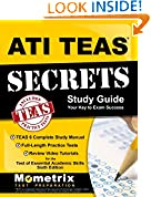 #1: ATI TEAS Secrets Study Guide: TEAS 6 Complete Study Manual, Full-Length Practice Tests, Review Video Tutorials for the Test of Essential Academic Skills, Sixth Edition