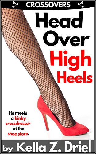 Head Over High Heels crossdresser ebook