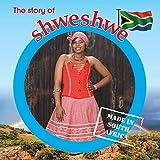 The Story of Shweshwe: Made in Sa