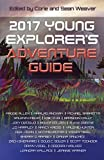 img - for 2017 Young Explorer's Adventure Guide (Young Explorer's Adventure Guides) (Volume 3) book / textbook / text book