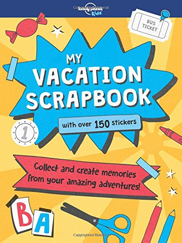 My Vacation Scrapbook (Lonely Planet Kids) pdf