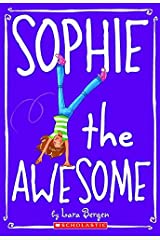 Sophie #1: Sophie the Awesome Mass Market Paperback