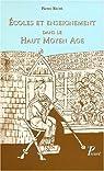 Ecoles et enseignement dans le haut Moyen-Âge par Riché