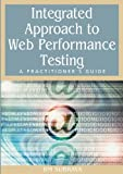 Integrated Approach to Web Performance Testing, , 1591407869