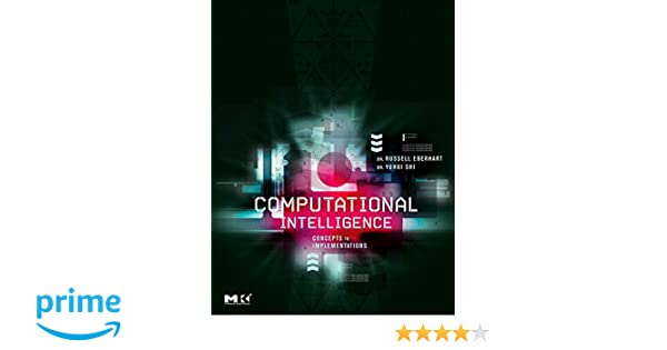896da4bcb33c Computational Intelligence  Concepts to Implementations  Russell C.  Eberhart