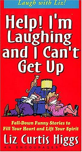 Help! I'm Laughing and I Can't Get Up: Fall Down Funny Stories to Fill Your Heart and Lift Your Spirit [VHS]