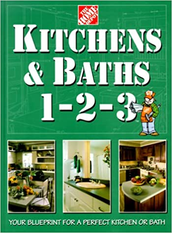 Perfect Kitchens U0026 Baths 1 2 3 (Home Depot ... 1 2 3): Home Depot Books, John  Holms: 9780696208157: Amazon.com: Books
