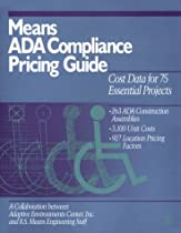 Means Ada Compliance Pricing Guide: Cost Data for 75 Essential Projects