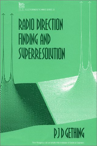 Radio-Direction-Finding-and-Superresolution-Ieee-Electromagnetic-Waves-Series