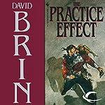 The Practice Effect | David Brin