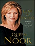 Leap of Faith, Queen Noor, 1594130701