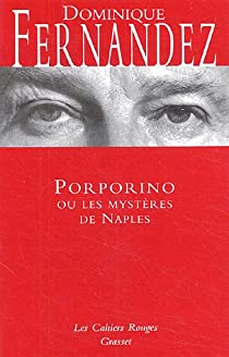 Porporino Ou Les Mysteres De Naples Babelio