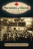 Promises of Home: Stories of Canada's British Home Children