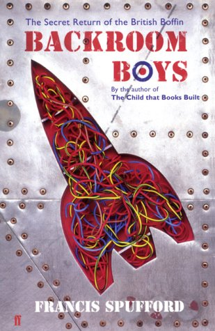 The Backroom Boys : The Secret Return of the British Boffin PDF
