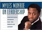 Myles Munroe on Leadership, Myles Munroe, 1562291157