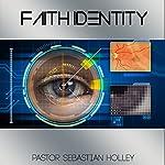 Faith Identity | Sebastian Holley
