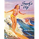 Surfs Up: Collecting the Longboard Era (Schiffer Military History)