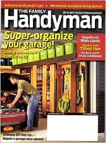 Family Handyman Magazine September 2011 Super Organize