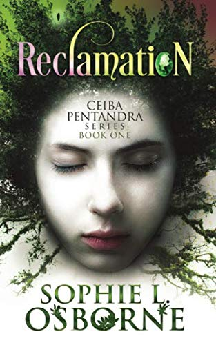Reclamation: Book One (Ceiba Pentandra Series: Intrigue Mystery & Family Saga Fiction) ()