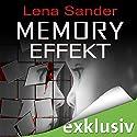 Memory Effekt Hörbuch von Lena Sander Gesprochen von: Verena Wolfien