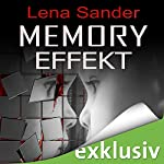 Memory Effekt | Lena Sander