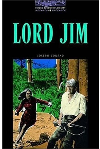Lord Jim (Oxford Bookworms Library)