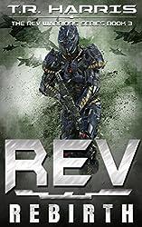 REV: Rebirth (The REV Warriors Series Book 3)