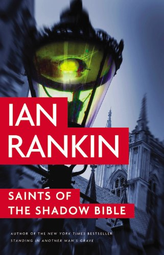 Saints of the Shadow Bible (A Rebus Novel) ebook