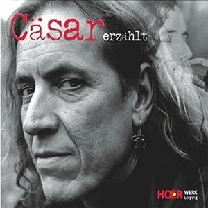 Cäsar erzählt Hörbuch