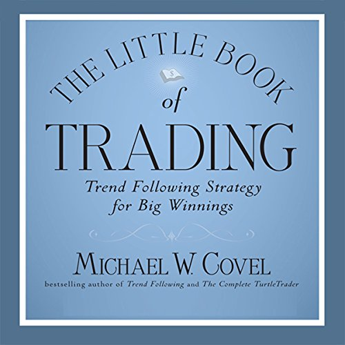 The Little Book of Trading: Trend Following Strategy for Big Winnings Audiobook [Free Download by Trial] thumbnail