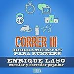 CORRER III [RUN III] | Enrique Laso