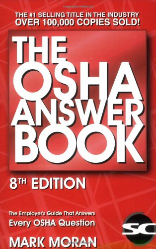 The OSHA Answer Book Mark Moran 9781890966652