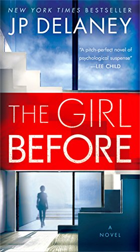 The Girl Before: A Novel by [Delaney, JP]