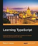Learning TypeScript (English Edition)